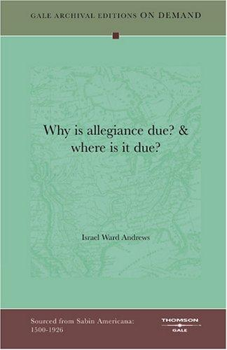 Download Why is allegiance due? & where is it due?