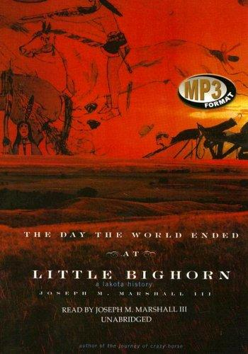 Download The Day the World Ended at Little Big Horn