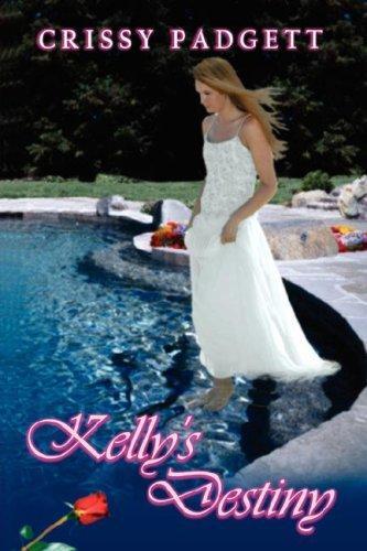 Kelly's Destiny