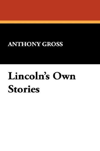 Download Lincoln's Own Stories