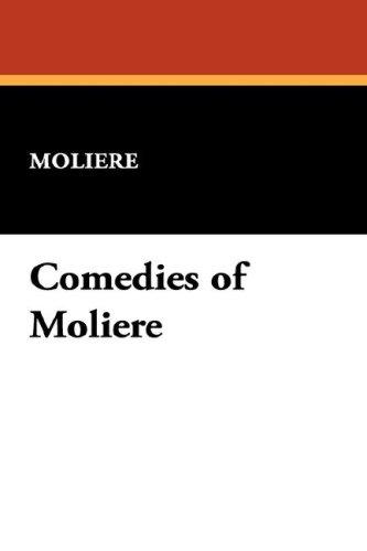 Comedies of Moliere