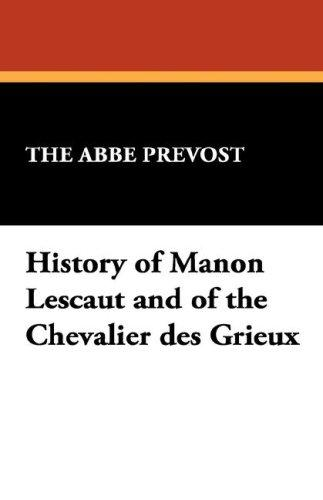 Download History of Manon Lescaut and of the Chevalier des Grieux
