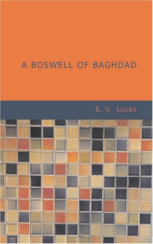 Download A Boswell of Baghdad