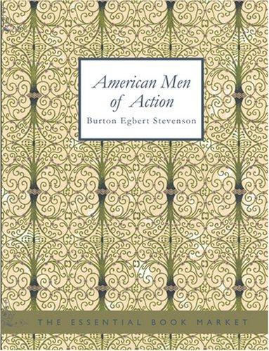 American Men of Action (Large Print Edition)
