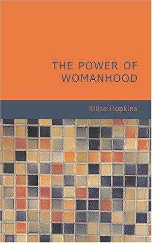 Download The Power of Womanhood