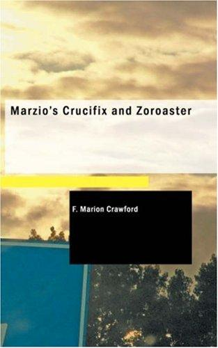 Marzio\'s Crucifix and Zoroaster