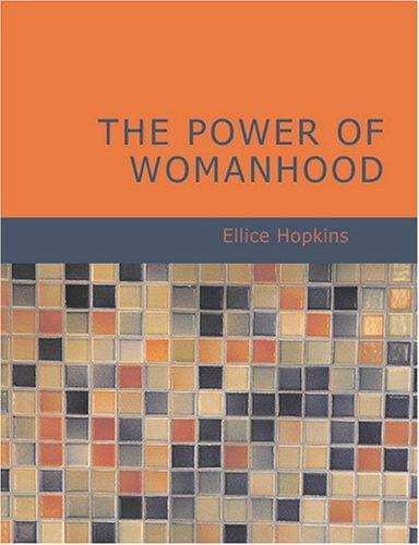 The Power of Womanhood (Large Print Edition)