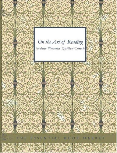 On The Art of Reading (Large Print Edition)