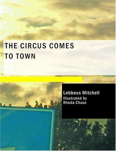 The Circus Comes to Town (Large Print Edition)