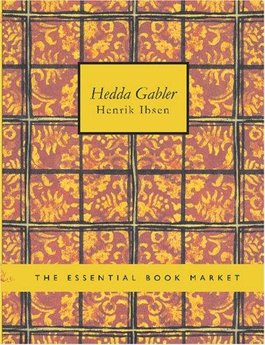 Download Hedda Gabler (Large Print Edition)