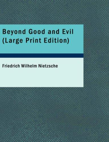 Download Beyond Good and Evil (Large Print Edition)