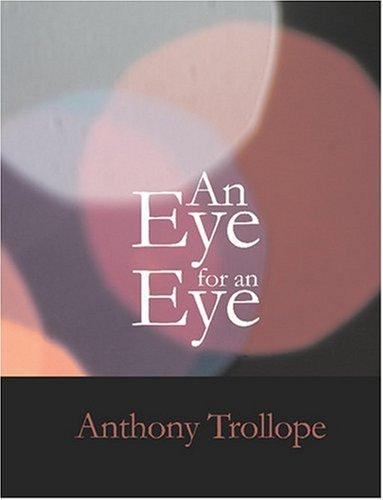 An Eye for an Eye (Large Print Edition)