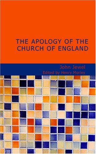 Download The Apology of the Church of England