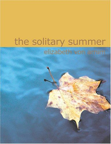 The Solitary Summer (Large Print Edition)