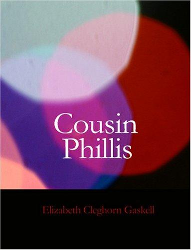 Cousin Phillis (Large Print Edition)