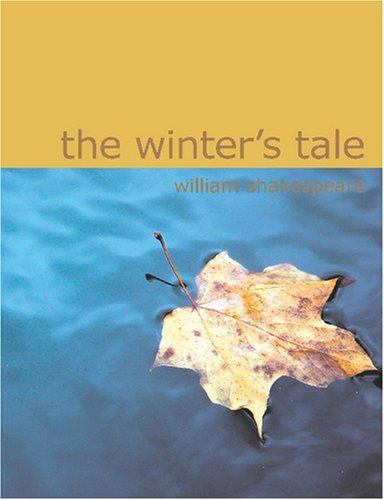The Winter\'s Tale (Large Print Edition)