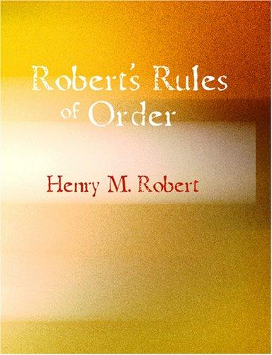 Download Robert\'s Rules of Order (Large Print Edition)