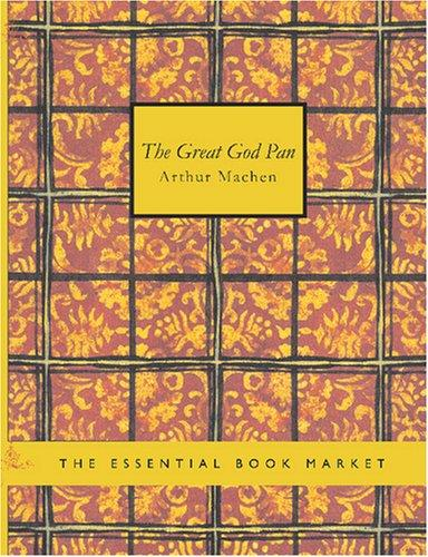 The Great God Pan (Large Print Edition)