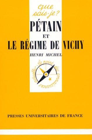 Pétain et le régime de Vichy