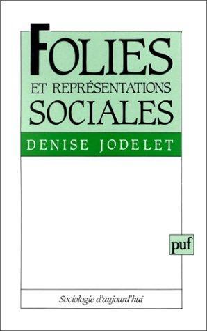 Folies et représentations sociales