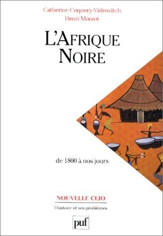 Download L' Afrique noire de 1800 à nos jours