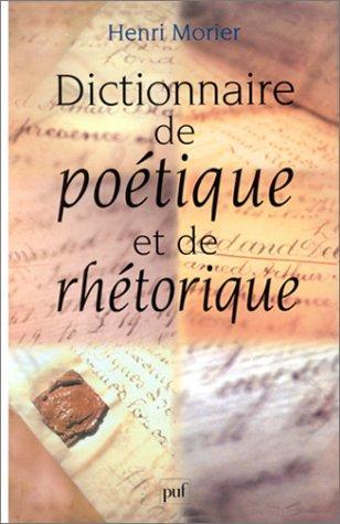 Download Dictionnaire de poétique et de rhétorique