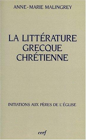 Download La littérature grecque chrétienne