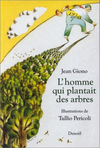 Download L'homme qui plantait des arbres