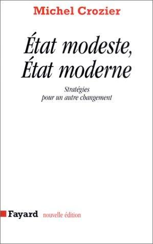 Etat modeste, état moderne