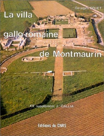 La villa gallo-romaine de Montmaurin (Haute-Garonne)