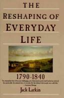 Download The reshaping of everyday life, 1790-1840