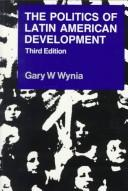 Download The politics of Latin American development