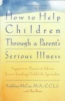 Download How to help children through a parent's serious illness