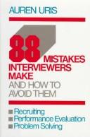 88 mistakes interviewers make– and how to avoid them
