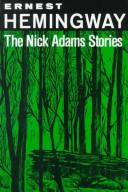 The Nick Adams stories.