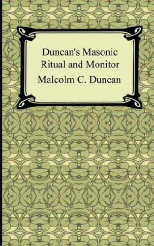 Download Duncan's Masonic Ritual and Monitor