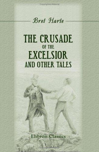 Download The Crusade of the Excelsior, and Other Tales