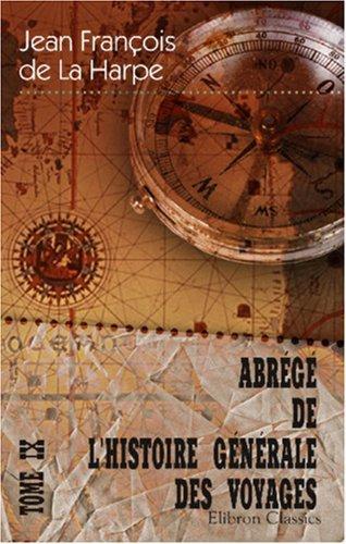 Download Abrégé de l\'histoire générale des voyages