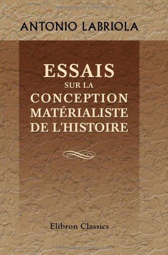 Download Essais sur la conception matérialiste de l'histoire
