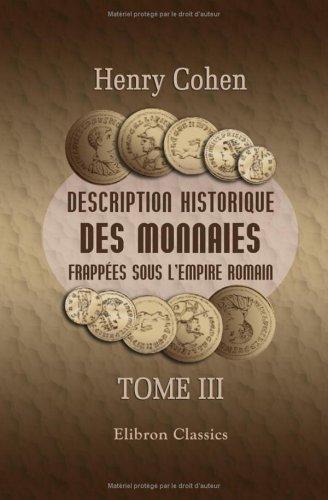 Download Description historique des monnaies frappées sous l'Empire Romain