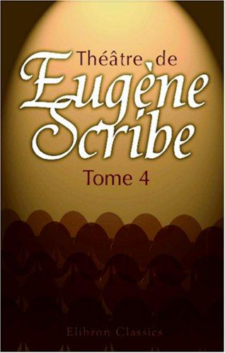 Download Théâtre de Eugène Scribe