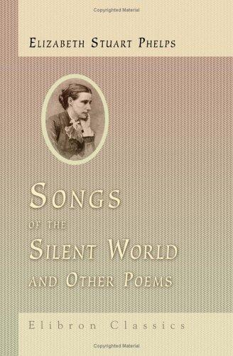 Songs of the Silent World and Other Poems