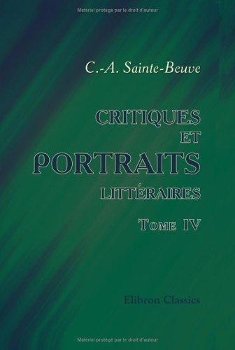 Download Critiques et portraits littéraires
