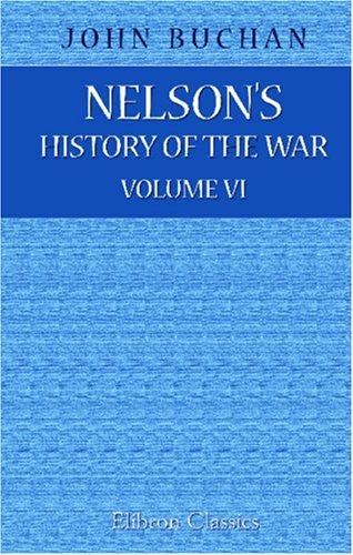 Nelson\'s History of the War