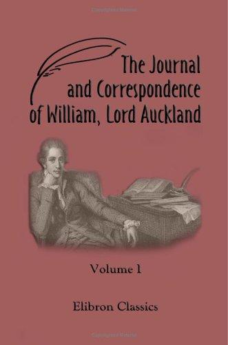 The Journal and Correspondence of William, Lord Auckland