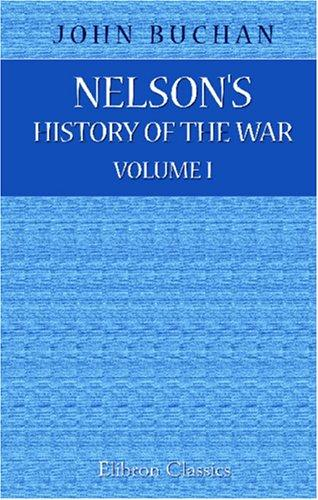 Download Nelson's History of the War