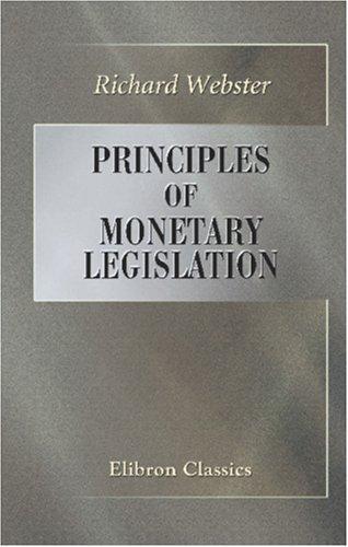Download Principles of Monetary Legislation