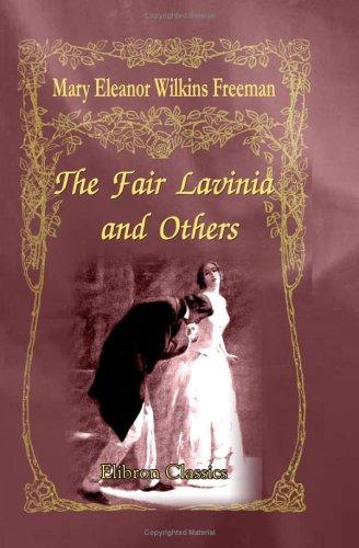 Download The Fair Lavinia, and Others