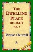 Download The Dwelling-Place of Light, Vol 2