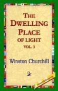 Download The Dwelling-Place of Light, Vol 3